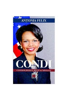 Condi Condoleezza Rice'İn Hikayesi-Antonia Felix