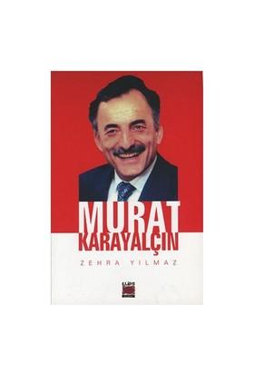Murat Karayalçın-Zehra Yılmaz