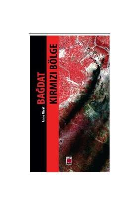 Bağdat Kırmızı Bölge-Anne Nivat