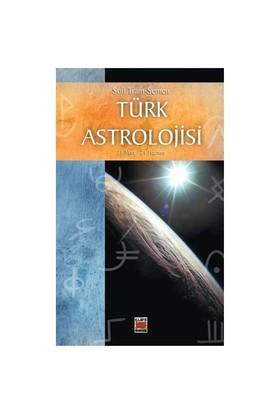 Türk Astrolojisi 21 Mart - 21 Haziran
