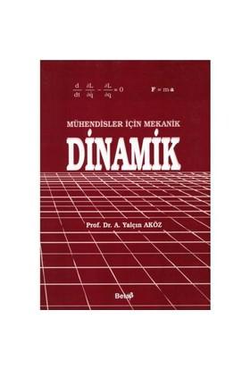 Mühendisler İçin Mekanik Dinamik-Ahmet Yalçın Aköz