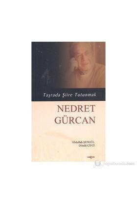 Taşrada Şiire Tutunmak - Nedret Gürcan-Döndü Çifci