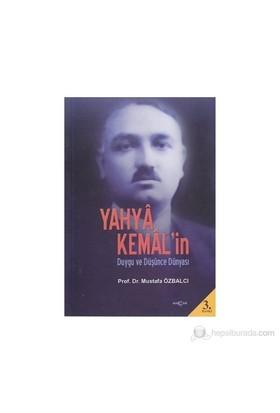 Yahya Kemal'İn Duygu Ve Düşünce Dünyası-Mustafa Özbalcı