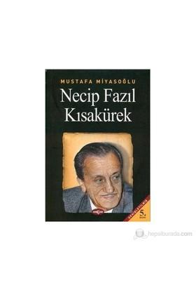 Necip Fazıl Kısakürek - Mustafa Miyasoğlu