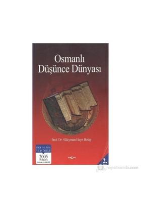 Osmanlı Düşünce Dünyası-Süleyman Hayri Bolay