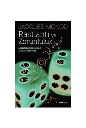 Rastlantı Ve Zorunluluk - Modern Biyolojinin Doğa Felsefesi-Jacques Monod