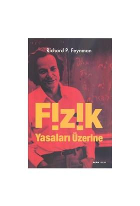 Fizik Yasaları Üzerine - Richard P. Feynman
