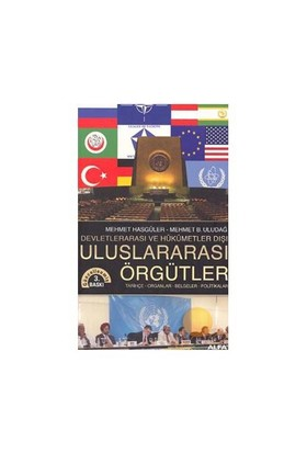 Uluslararası Örgütler - Mehmet Hasgüler