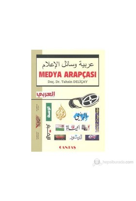 Medya Arapçası - Tahsin Deliçay