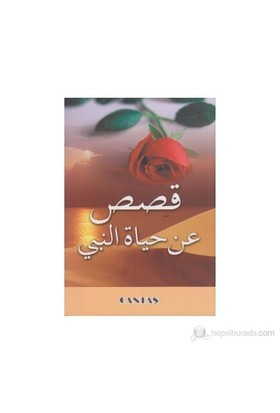 Peygamberimizin Hayatından Kıssalar (Arapça)-Kolektif