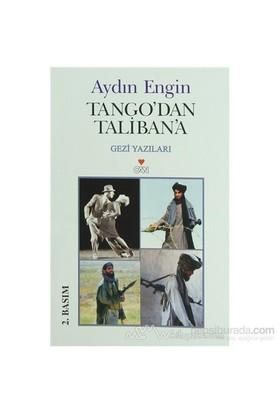 Tango'Dan Taliban'A-Aydın Engin