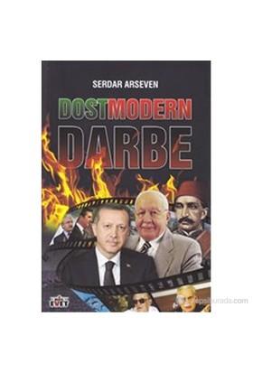Dostmodern Darbe-Serdar Arseven