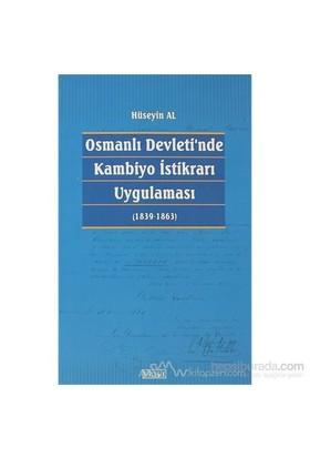 Osmanlı Devleti''Nde Kambiyo İstikrarı Uygulaması-Hüseyin Al