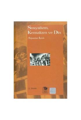 Sosyalizm Kemalizm Ve Din