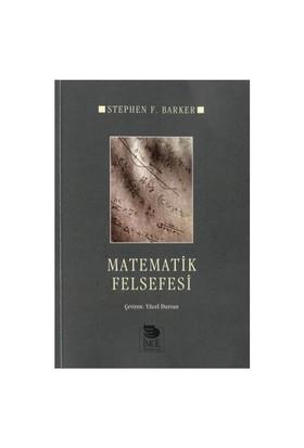 Matematik Felsefesi - Stephen F. Barker