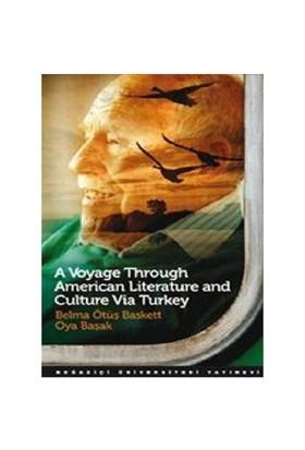 A Voyage Through American Literature and Culture Via Turkey - Oya Başak