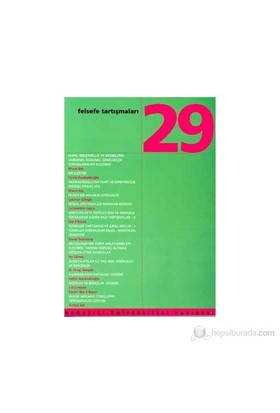 Felsefe Tartışmaları Sayı: 29-Kolektif