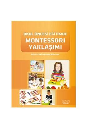 Okul Öncesi Eğitimde Montessorı Yaklaşımı