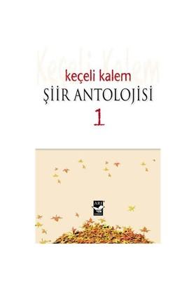 Keçeli Kalem Şiir Antolojisi 1