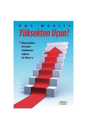 Yüksekten Uçun-Pat Mesiti