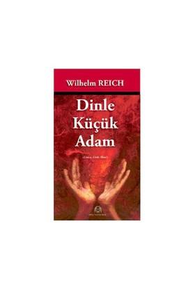 Dinle Küçük Adam - Wilhelm Reich