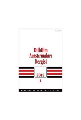 Dilbilim Araştırmaları Dergisi 2015 / I