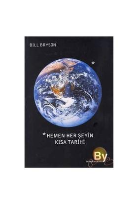 Hemen Her Şeyin Kısa Tarihi - Bill Bryson