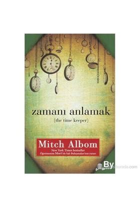 Zamanı Anlamak ( The Time Keeper)-Mitch Albom