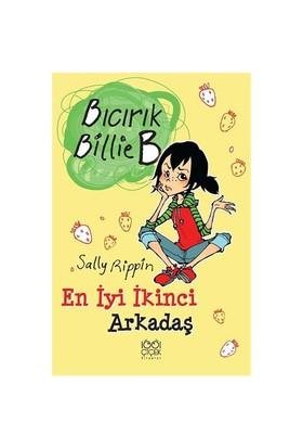 Bıcırık Billie B - En İyi İkinci Arkadaş-Sally Rippin