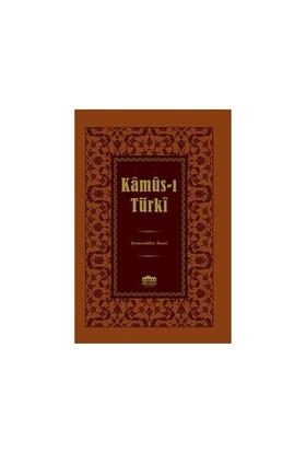 Kamus-I Türki (Lügat) - Şemseddin Sami
