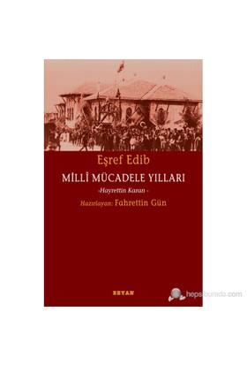 Milli Mücadele Yılları (Hayrettin Karan) - Eşref Edib