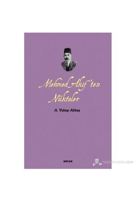 Mehmed Akif'Ten Nükteler-A. Vahap Akbaş