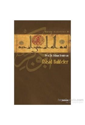 Raşid Halifeler-Adnan Demircan