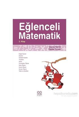 Eğlenceli Matematik 5. Kitap-Gloria Harris