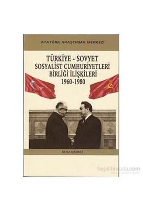Türkiye Sovyet Sosyalist Cumhuriyetleri Birliği İlişkileri-Musa Qasımlı