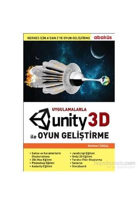 Uygulamalarla Unity 3d İle Oyun Geliştirme - Mehmet Ünsal