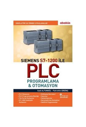 Siemens S7-1200 İle Plc Programlama Ve Otomasyon - Sadi Altungül