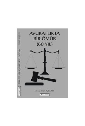 Avukatlıkta Bir Ömür (6O Yıl)