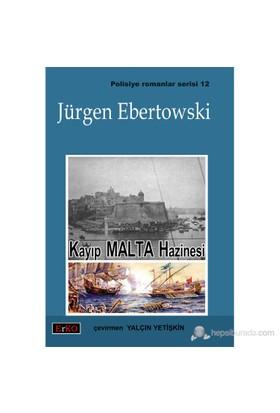 Kayıp Malta Hazinesi - Jürgen Ebertowski