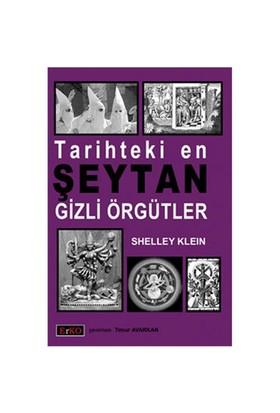 Tarihteki En Şeytan Gizli Örgütler-Shelley Klein