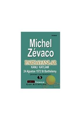 Pardayanlar - Kanlı Katliam - 5-Michel Zevaco
