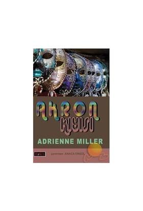 Akron Kıyısı-Adrienne Miller
