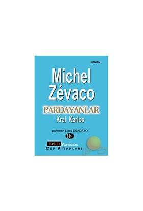 Pardayanlar 16 Kral Karlos-Michel Zevaco