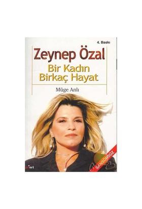 Zeynep Özal / Bir Kadın Bir Kaç Hayat