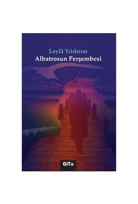 Albatrosun Perşembesi-Leyla Yıldırım