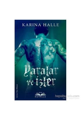 Yaralar Ve İzler - Karina Halle