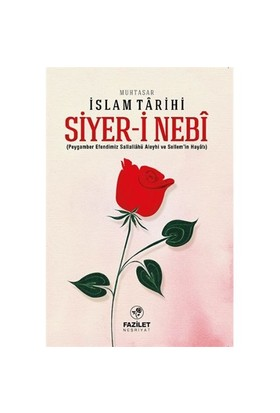 Siyer-İ Nebi Muhtasar İslam Tarihi-Kolektif
