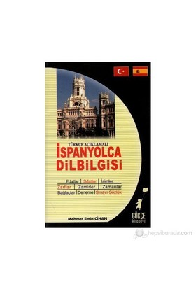 Türkçe Açıklamalı İspanyolca Dilbigisi