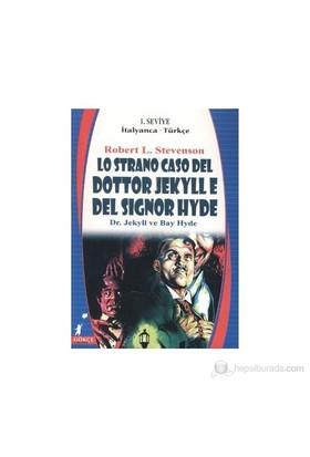 Lo Strano Caso Del Dottor Jekylle E Del Signor Hyde / Dr. Jekyll Ve Bay Hyde