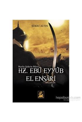Hz.Eyyub El Ensari-Şükrü Altın